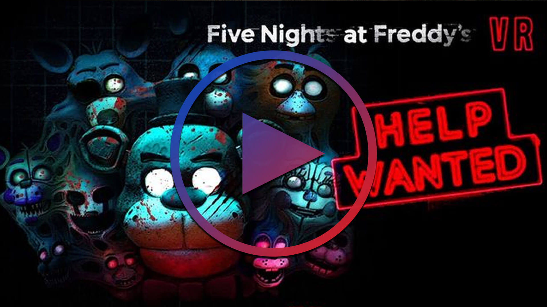 Bekijk Five Nights At Freddy's VR: Help Wanted Trailer